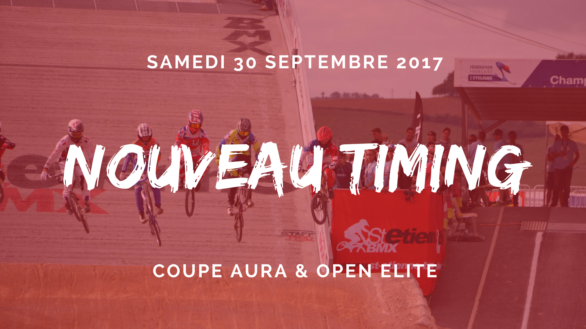 TIMING COUPE AURA BMX 2017 ST ETIENNE